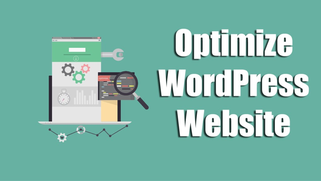 Optimising Your Wordpress Site