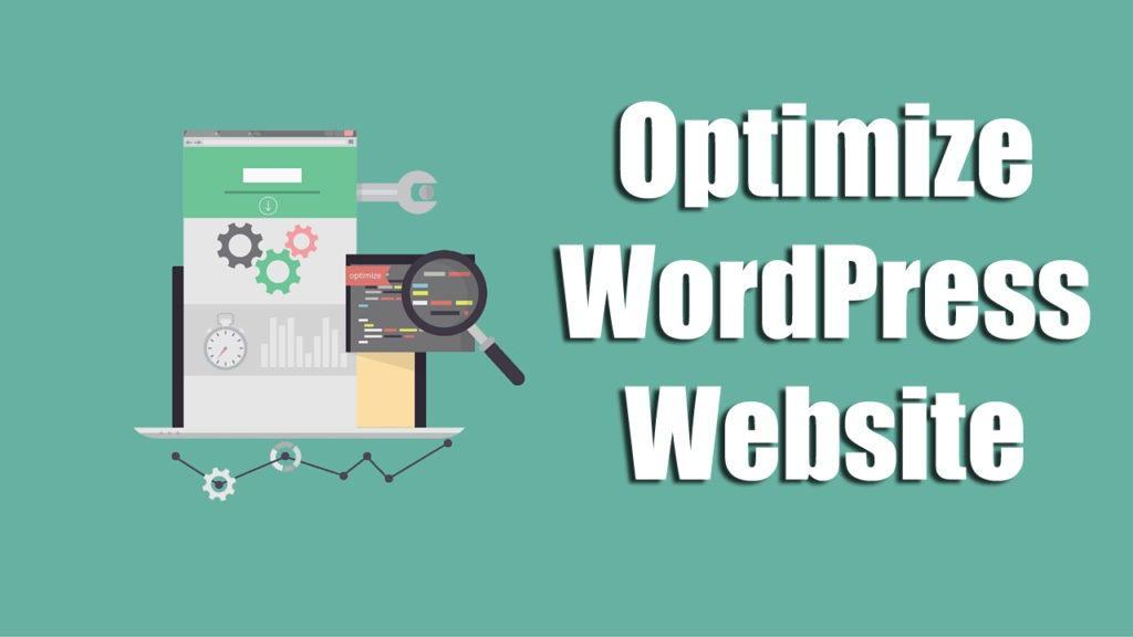 Optimising Your Wordpress Site